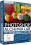 Photoshop N.98 - Alchimia LAB + Azioni