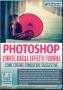 Photoshop N.105 - L'ARTE DEGLI EFFETTI TONALI