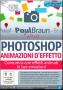 Photoshop N.107 - ANIMAZIONI D'EFFETTO