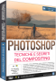 Photoshop N.117 - TECNICHE E SEGRETI DEL COMPOSITING