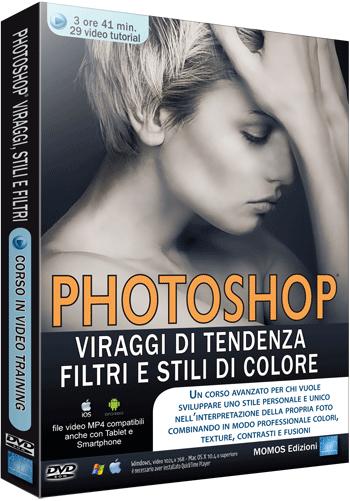 VideoCorso Photoshop Viraggi di Tendenza - ITA